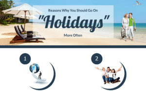 8 Reasons Why you need more holidays, Infographic
